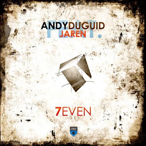 TEASER Andy Duguid featuring Jaren - 7even (Original Mix)