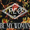 Be My Woman (Original Mix)