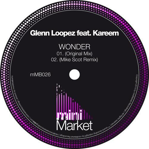 mMB026 : Glenn Loopez feat Kareem - Wonder (Original Mix)