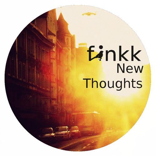 Finkk - New Thoughts (Original Mix)