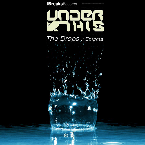 Under This - Enigma (Original Mix) [iBreaks] - OUT NOW!!!