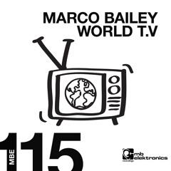 Marco Bailey - World T.V (Original Mix) [MB Elektronics]