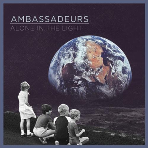 Ambassadeurs - Alone In The Light EP