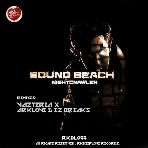 RKDL033 | Sound Beach - Nightcrawlers (Original Mix) TOP 16 BREAKS TRACKITDOWN!