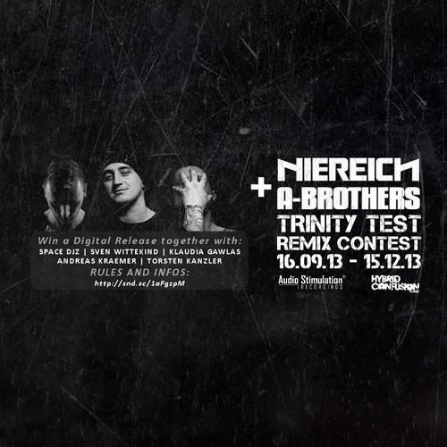 Niereich & A-Brothers – Trinity Test (Chriss J Remix) Remix Contest