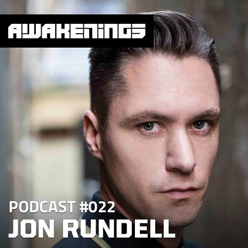 Awakenings Podcast #022 - Jon Rundell