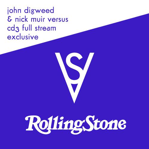 John Digweed & Nick Muir - Versus CD3 - Electronica (Full Stream)