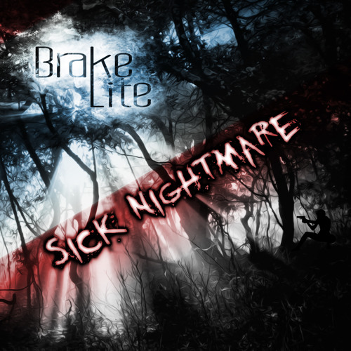 Brake Lite   Sick Nightmare (Preview) EXCLUSIVE ON BEATPORT