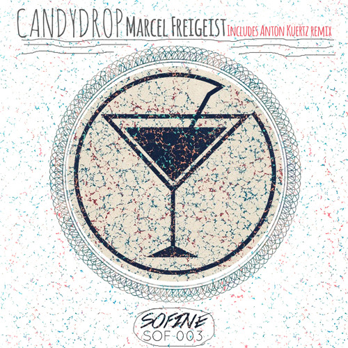 SOF003 Marcel Freigeist - Candy Drop (Anton Kuertz remix)