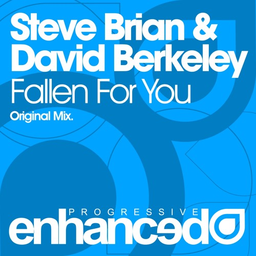 Steve Brian & David Berkeley - Fallen For You (Original Mix) [OUT NOW]