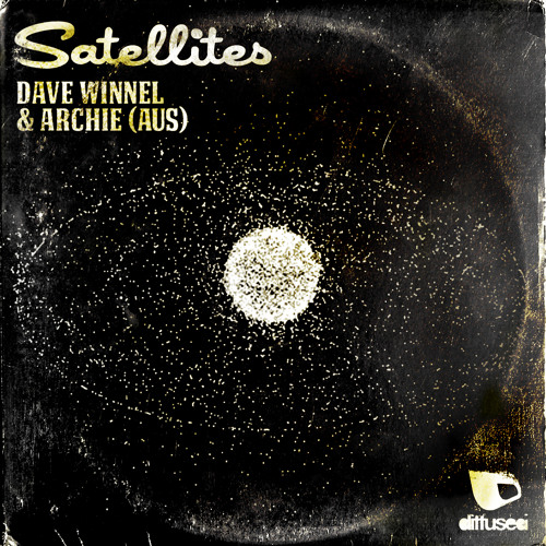 Dave Winnel & Archie - Satellites (Preview)