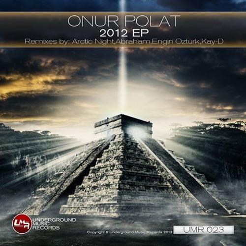 Onur Polat - 2012 (Orginal Mix)