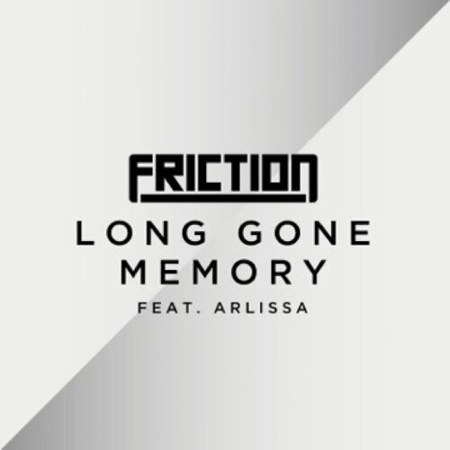 Friction - Long Gone Memory (feat. Arlissa) [My Nu Leng Remix] [Elevate Music]