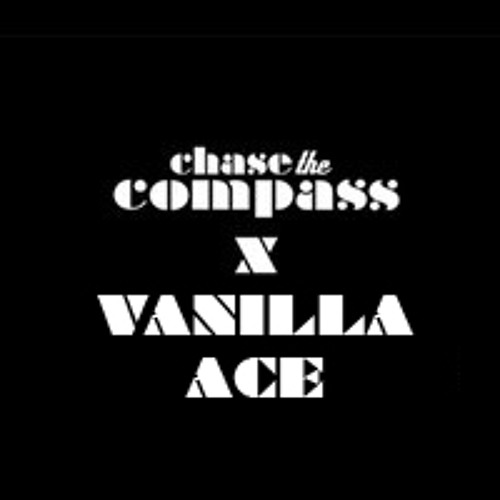 CHASE THE COMPASS X VANILLA ACE   GUEST MIX 003