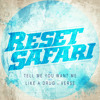 Reset Safari - Like A Drug (feat. Verse) - Out Now