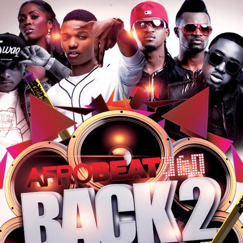 Afrobeat360.com Back2Skool Mix By DJ MoDe OnE @iam_ModeOne