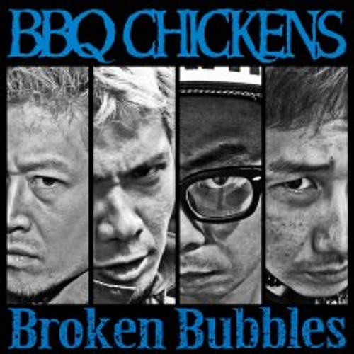 BBQ CHICKENS -Blue Blood In Your Heart