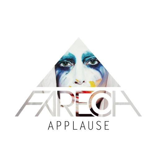 Applause (Fareoh Remix) - Lady Gaga [OUT NOW]