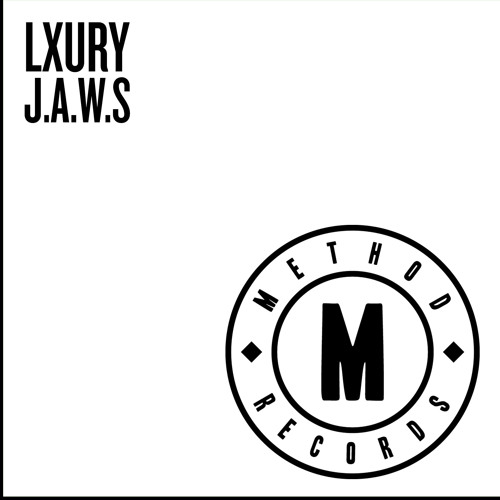 "Lxury - ""J.A.W.S"" EP"