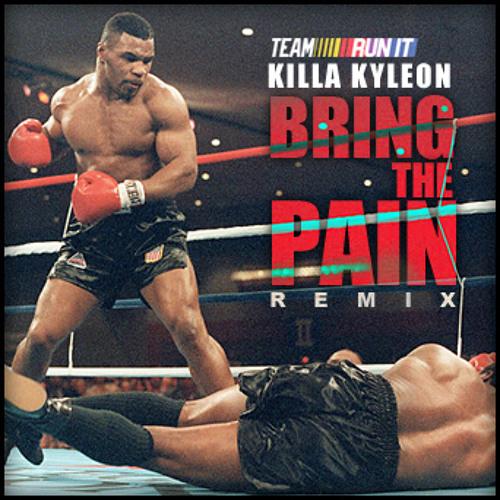 KILLA KYLEON - BRING THE PAIN