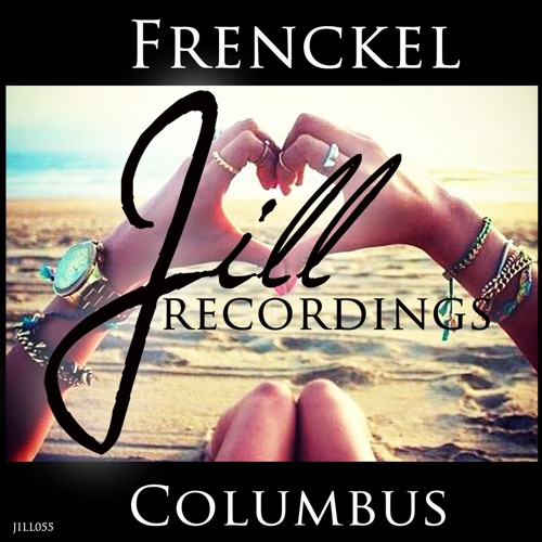 JILL055 : Frenckel - Columbus (Original Mix)