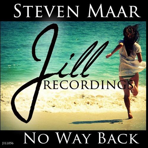 JILL056 : Steven Maar - No Way Back (Original Mix)
