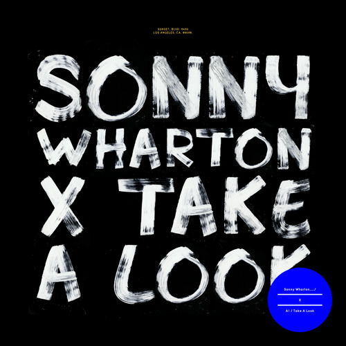 Sonny Wharton 'Take A Look'