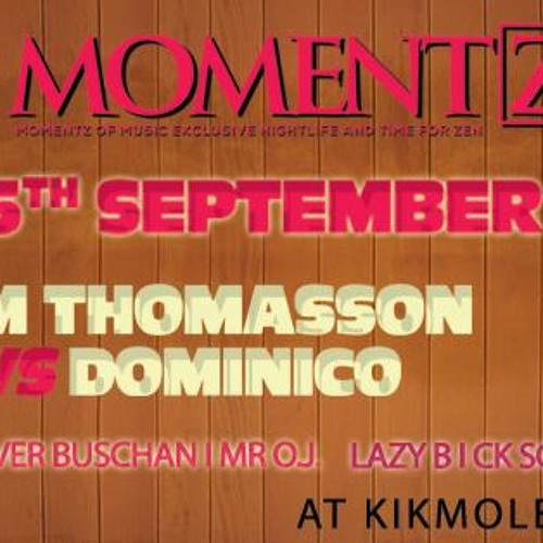 Set Played @ Momentz OutDoor Festival 15.09.2013