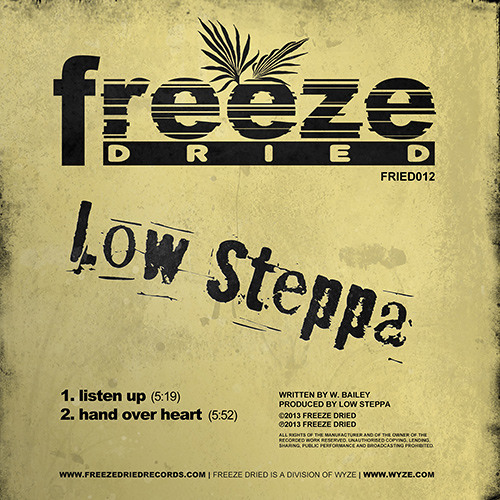 FRIED012 Low Steppa - Listen Up / Hand Over Heart [RELEASED TODAY]