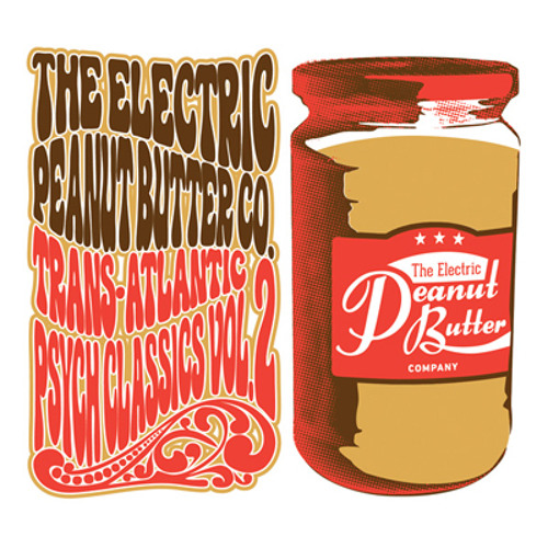 "THE ELECTRIC PEANUT BUTTER COMPANY ""TRANS-ATLANTIC PSYCH CLASSICS VOL.2"""