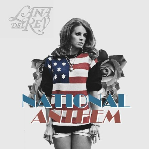 Lana Del Rey National Anthem (Remix)ft Jay-Z Kanye West