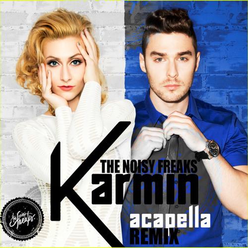 Karmin - Acapella (The Noisy Freaks Remix) // Read description for DL link !