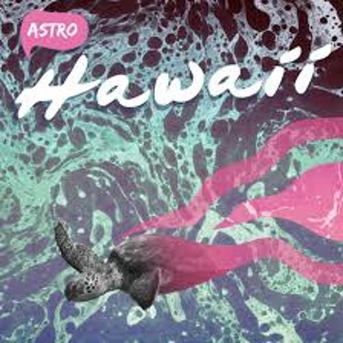 Astro - Hawaii