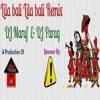 Lila Bali Lila Bali (Dutch Mix) By DJ Maruf & Parag