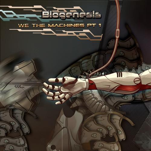 Biogenesis - We The Machines (Original Mix) teaser
