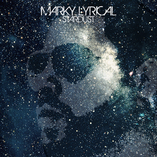 "Marky Lyrical ""Stardust"" Album Preview"