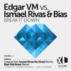 FATXL018EdgarVmVsIsmaelRivasAndBias Break It Down Bias Old Skool Remix