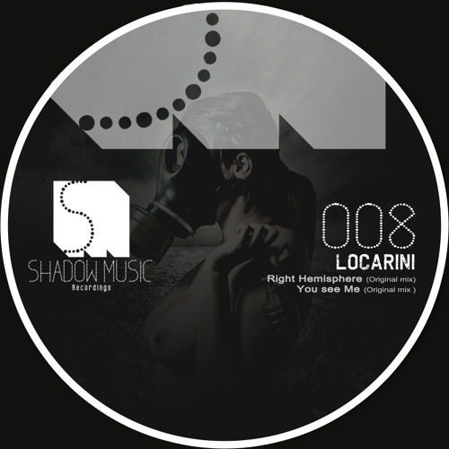 Locarini - You See Me (original Mix )[Shadow Music.recordings]