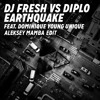 DJ Fresh vs Diplo - Earthquake feat. Dominique Young Unique (Aleksey Mamba Edit)