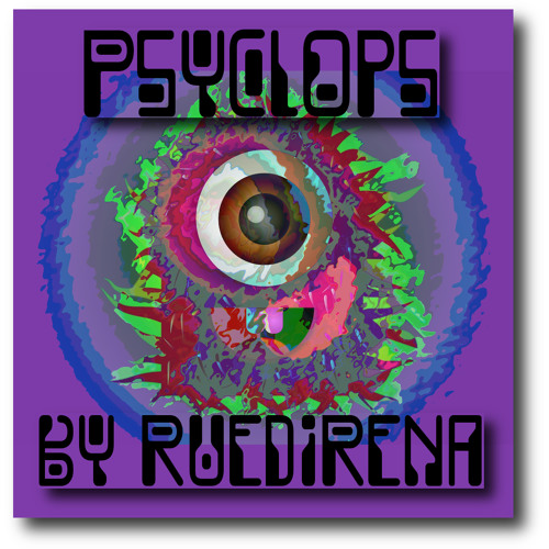 RuediRena - Psyclops