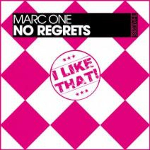 Marc One - No Regrets [OUT NOW ON BEATPORT]