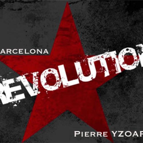 Barcelona Revolution - Pierre YZOARD