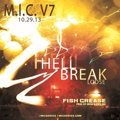 Fish Grease - Hell Break Loose (Prod. by Criso x Dope Dee)
