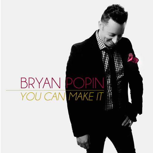 Bryan Popin - Here For You