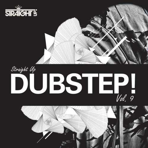 Various Artists - Straight Up Dubstep! Vol. 9 // (Album MegaMix) Out Now!