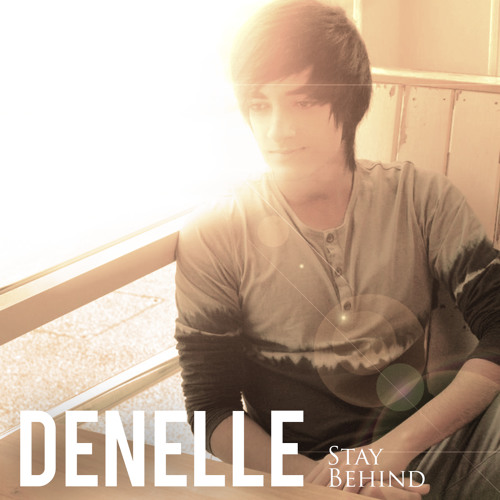 Denelle - Stay Behind