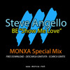Steve Angello - BE ''Show Me Love'' (MONXA Special Mix) ***FREE DOWNLOAD***