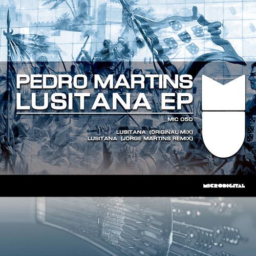 Pedro.Martins feat. João Lima - Lusitana (Jorge Martins Remix)