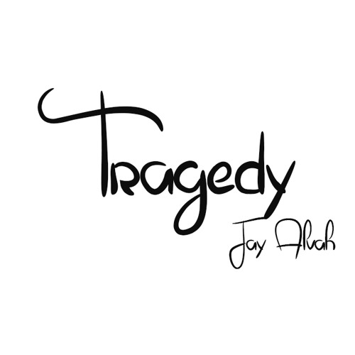 Jay Alvah - Tragedy