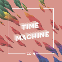 COIN - Time Machine